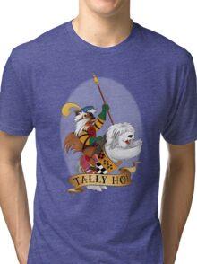 Tally Ho! Tri-blend T-Shirt