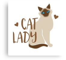 CAT LADY simple with Burmese or Siamese cat Canvas Print