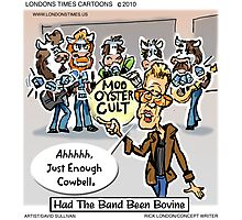 More Cowbell Please by Londons Times Cartoons Photographic Print