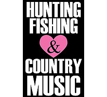 hunting fishing and country music Photographic Print