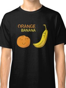 Orange is the new Banana Classic T-Shirt