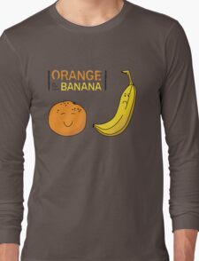 Orange is the new Banana Long Sleeve T-Shirt