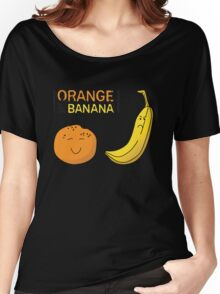 Orange is the new Banana Women's Relaxed Fit T-Shirt