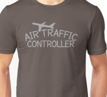 Air traffic controller Unisex T-Shirt