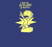 Rid the World of Plastic! T-Shirt