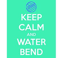 Keep Calm and Water Bend Photographic Print