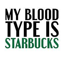 My Blood Type... Photographic Print