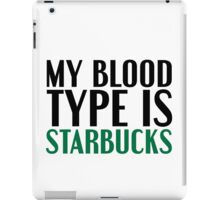 My Blood Type... iPad Case/Skin