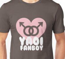 Yaoi Fanboy! Unisex T-Shirt