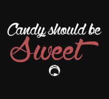 Candy Should be Sweet Dark Edition by woawe