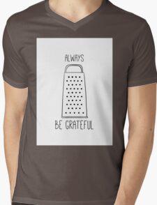 Always be grateful Mens V-Neck T-Shirt