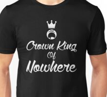 Crown king of Nowhere Dark Edition Unisex T-Shirt