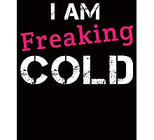 i am freaking cold Photographic Print