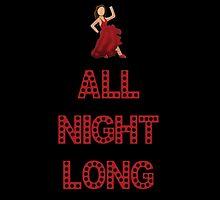 All night long by sarabert96