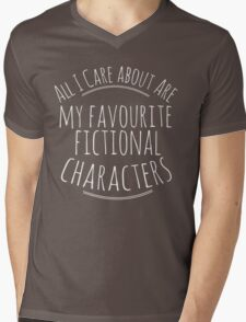 all I care about are my favourite fictional characters #white Mens V-Neck T-Shirt