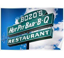 Bozo's Hot Pit Bar-B-Q Sign Poster