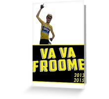 Chris Froome - Va Vaa Froome (Tour De France 2015) Greeting Card