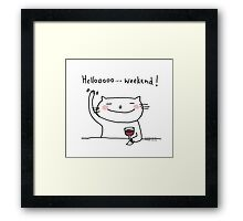 Hello weekend ! / Cat doodle Framed Print