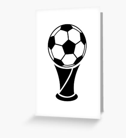 World Cup Trophy Greeting Card