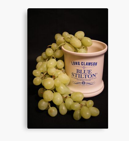 ~ A Marriage Of Stilton and Grapes ~ Canvas Print