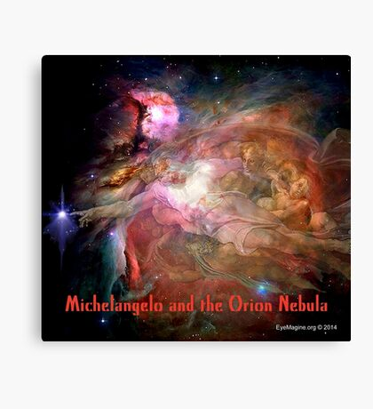 Michelangelo and the Orion Nebula Canvas Print