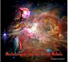 Michelangelo and the Orion Nebula Photographic Print