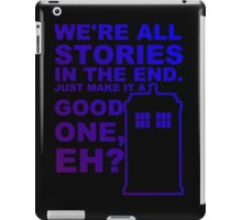 We're All Stories  iPad Case/Skin