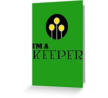 Harry Potter - I'm a KEEPER Greeting Card