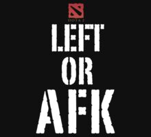LEFT OR AFK - Dota Strategy by yuemha69
