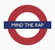 Mind The Rap by vintage-shirts