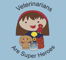 Veterinarians Are Super Heroes Kids Clothes
