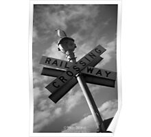 Rail Crossing Way Poster