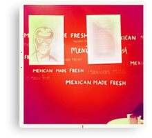 Mexican Made Fresh Canvas Print