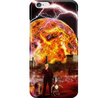 ~ Climate change, bah! We'll be fine! ~ iPhone Case/Skin
