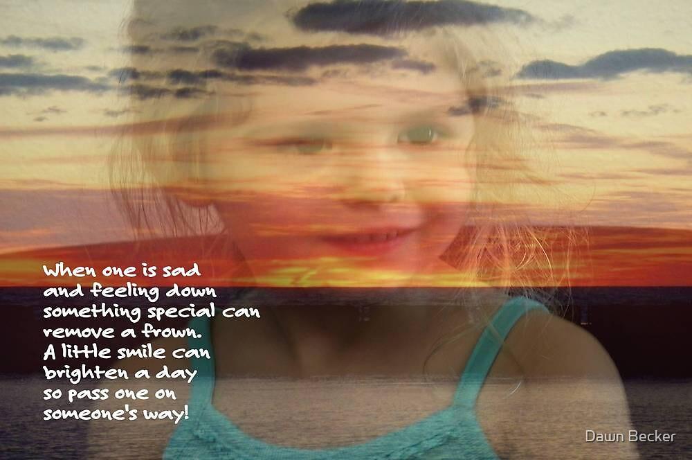 Smile ©  by Dawn M. Becker