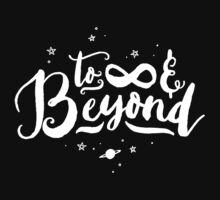 To Infinity and Beyond // Quote Toy Story Inspirational Kids Clothes