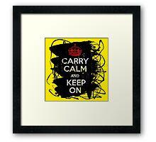 Carry Calm and Keep On Framed Print