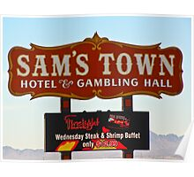 Sam's Town Casino Sign, Las Vegas, Nevada Poster