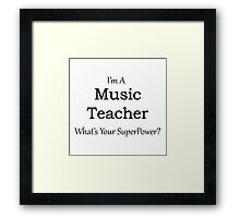 Music Teacher Framed Print