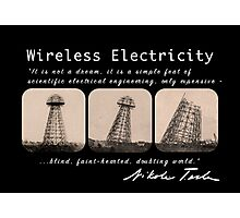 Nikola Tesla - Wireless Electricity Photographic Print