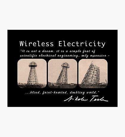 Nikola Tesla - Wireless Electricity Photographic Print