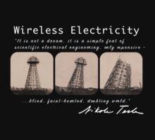 Nikola Tesla - Wireless Electricity by TeslaAlliance