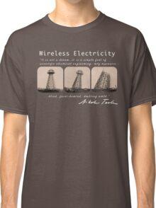Nikola Tesla - Wireless Electricity Classic T-Shirt