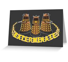 Daleks Exterminate (Yellow) Greeting Card