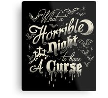 A Horrible Night to Have a Curse Metal Print