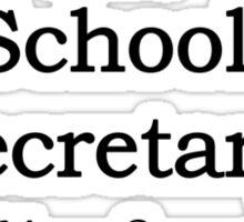 School Secretary Sticker