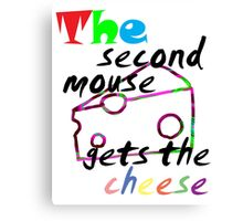 The second mouse gets the cheese Canvas Print