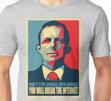 Tony Abbott's is one tech savvy dude Unisex T-Shirt