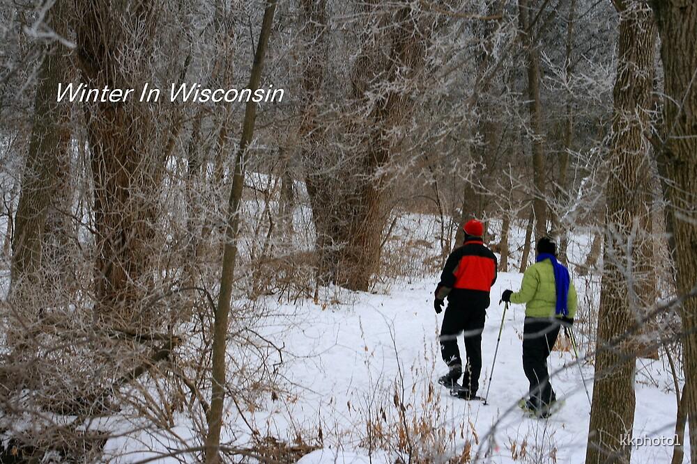 Winter In Wisconsin by kkphoto1