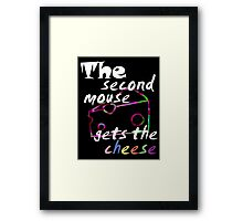 The second mouse gets the cheese, white edition Framed Print